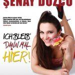 Senay Duzcu: Ich bleib dann mal hier